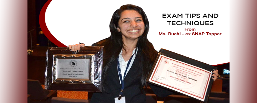 Exam Tips And Techniques From Ms. Ruchi - ex SNAP Topper