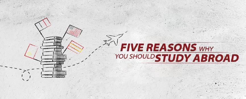 5 Compelling Reasons To Study Overseas