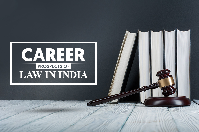 Career Prospects of law in India