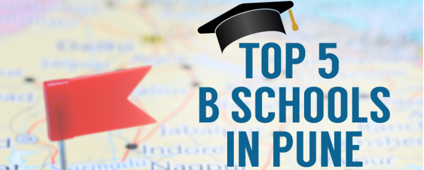 Top 5 B-Schools in Pune