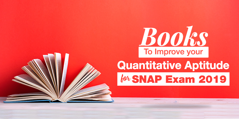 Books To Improve Your Quantitative Aptitude for SNAP Exam 2019
